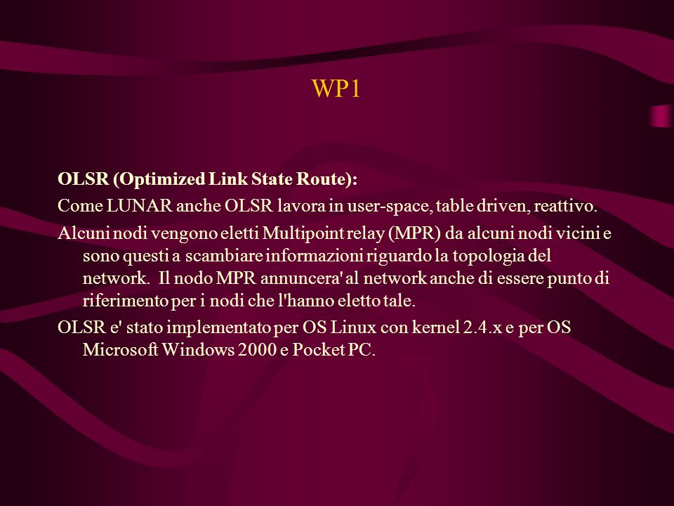 WP1 OLSR (Optimized Link State Route):