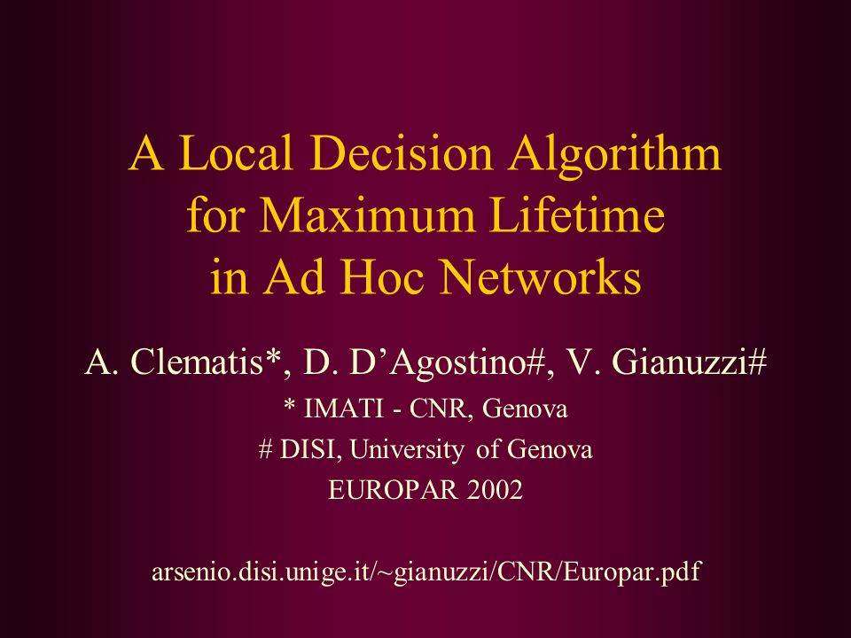 A Local Decision Algorithm for Maximum Lifetime in Ad Hoc Networks
