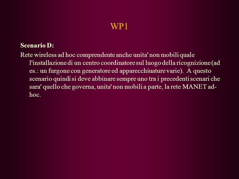 WP1 Scenario D: