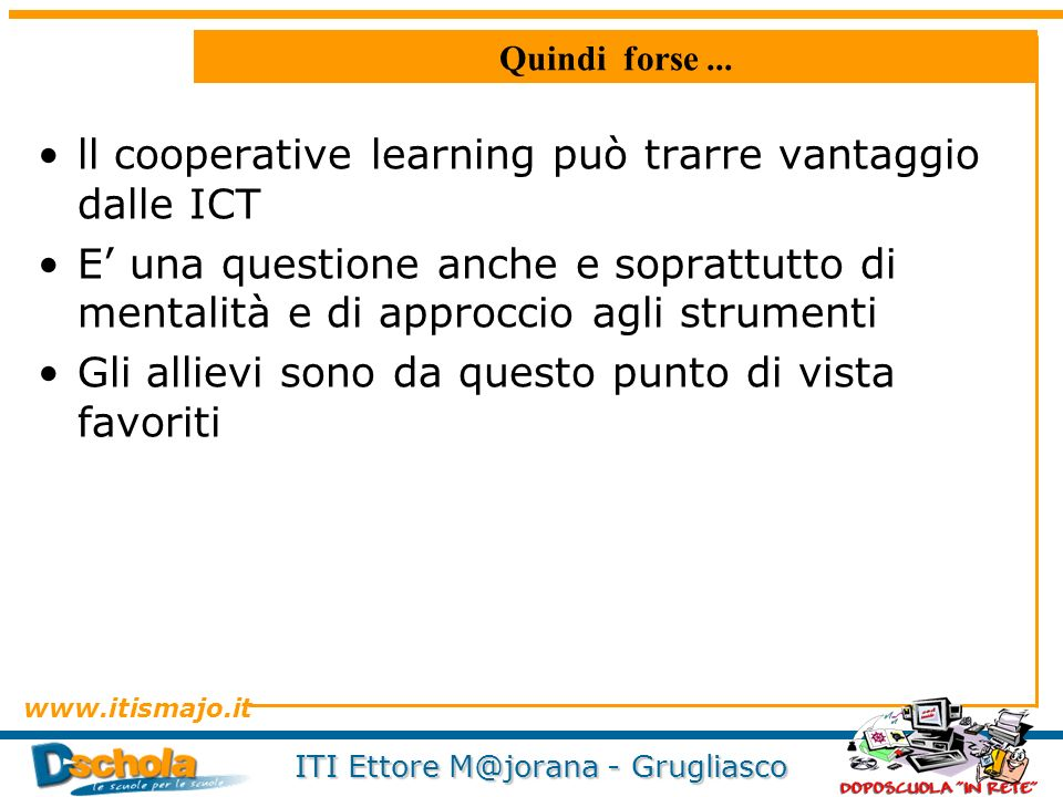 ll cooperative learning può trarre vantaggio dalle ICT