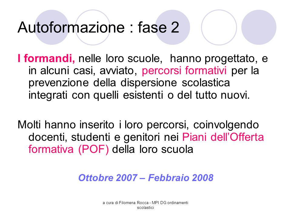 a cura di Filomena Rocca - MPI DG ordinamenti scolastici