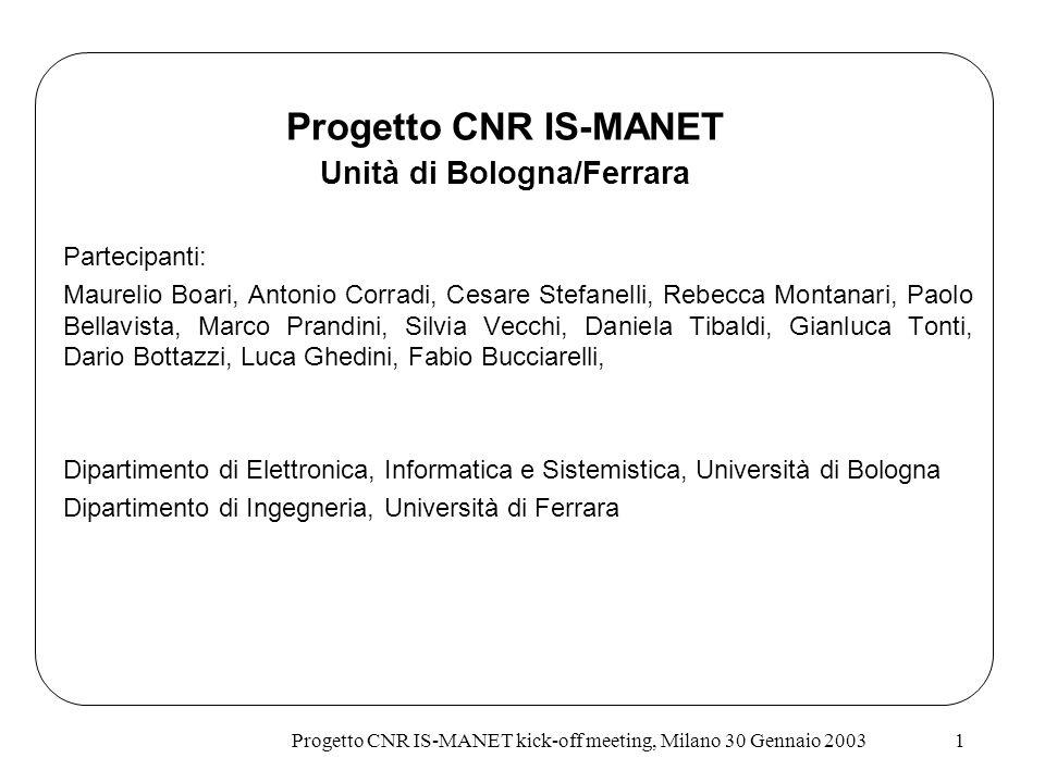Progetto CNR IS-MANET Unità di Bologna/Ferrara