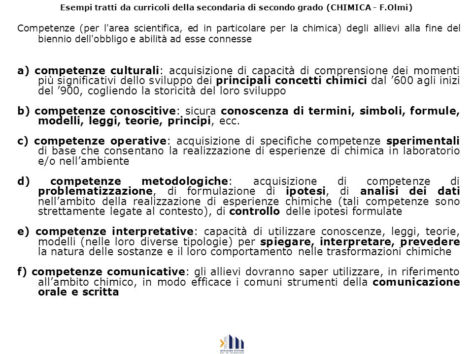 Esempi tratti da curricoli della secondaria di secondo grado (CHIMICA - F.Olmi)