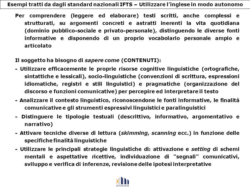 Esempi tratti da dagli standard nazionali IFTS – Utilizzare l'inglese in modo autonomo