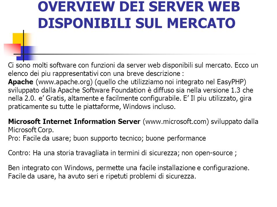 OVERVIEW DEI SERVER WEB DISPONIBILI SUL MERCATO
