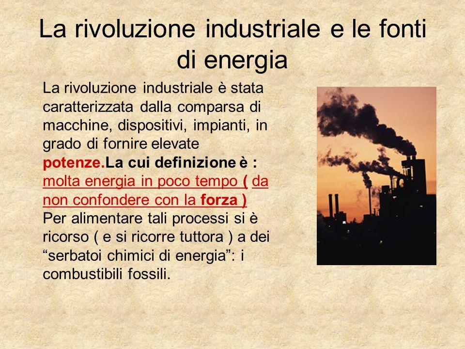La rivoluzione industriale e le fonti di energia