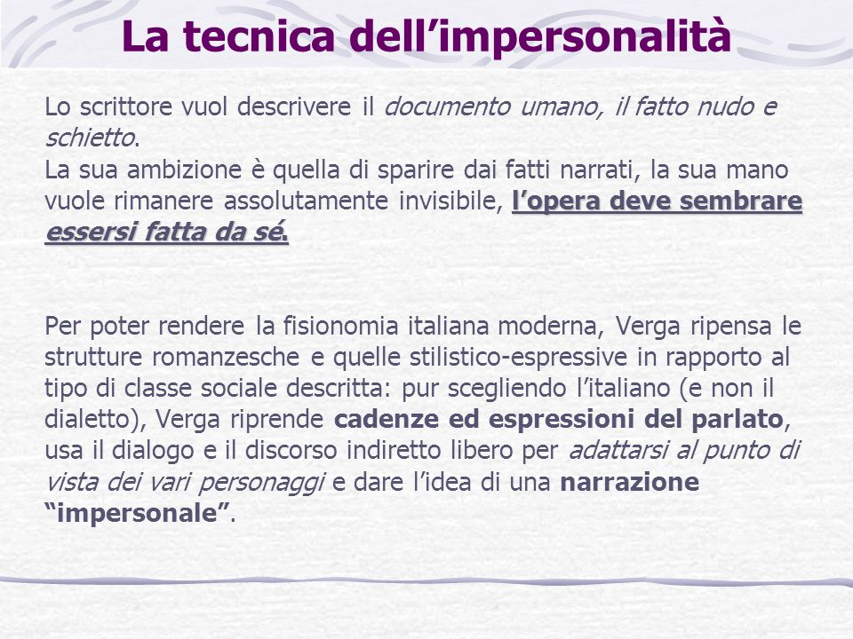 La tecnica dell'impersonalità