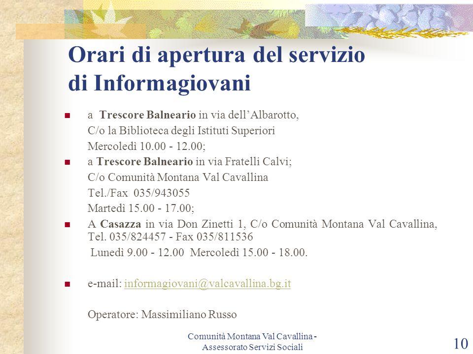 Orari di apertura del servizio di Informagiovani