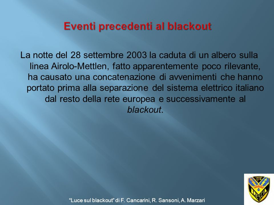 Eventi precedenti al blackout