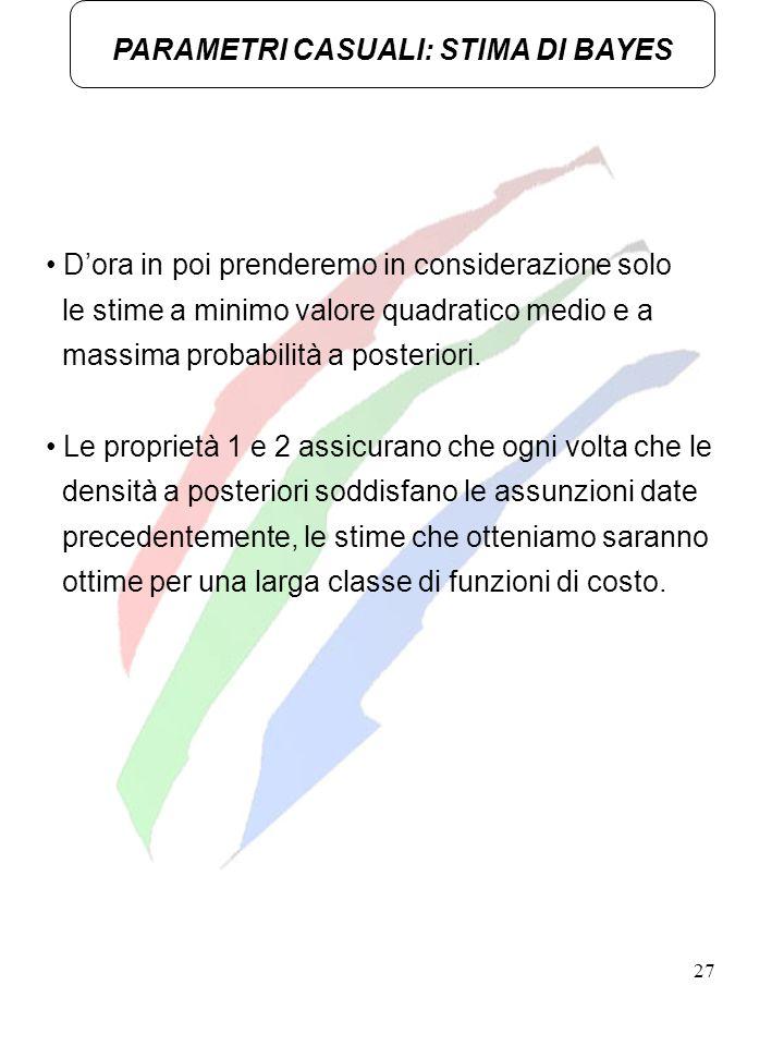 PARAMETRI CASUALI: STIMA DI BAYES