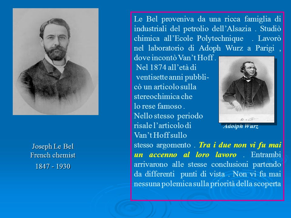 Joseph Le Bel French chemist 1847 - 1930