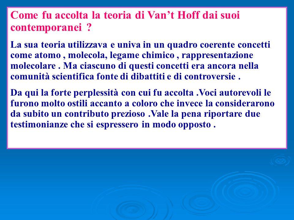 Come fu accolta la teoria di Van't Hoff dai suoi contemporanei