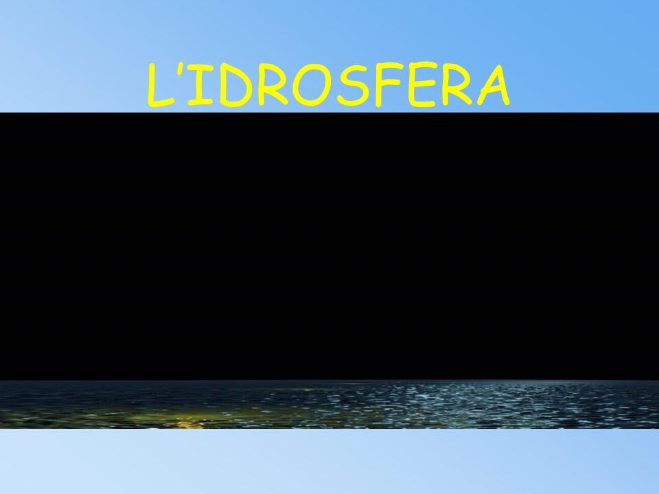 L'IDROSFERA