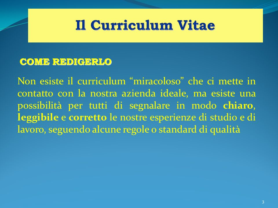 Il Curriculum VitaeCOME REDIGERLO.