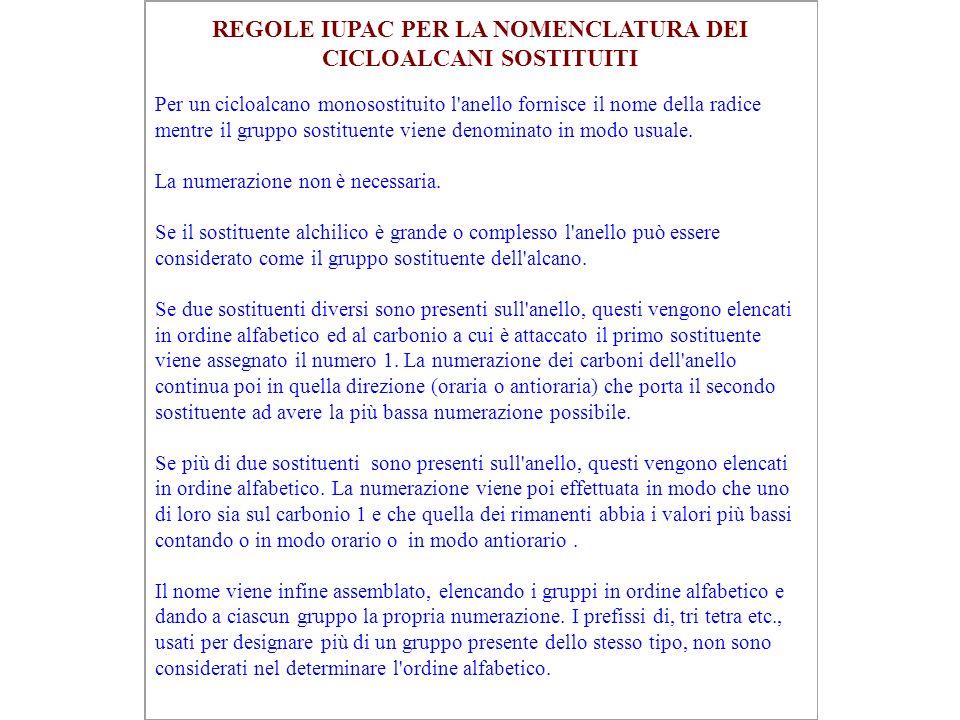 REGOLE IUPAC PER LA NOMENCLATURA DEI CICLOALCANI SOSTITUITI