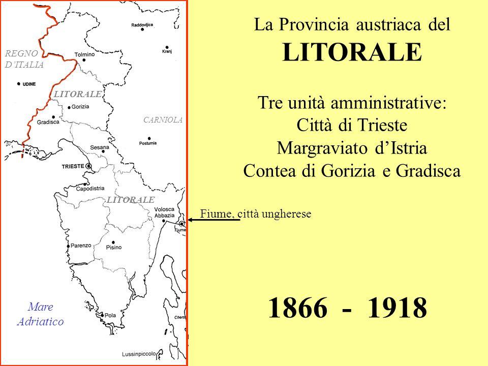 1866 - 1918 LITORALE La Provincia austriaca del