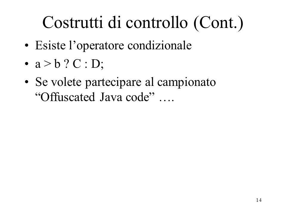Costrutti di controllo (Cont.)