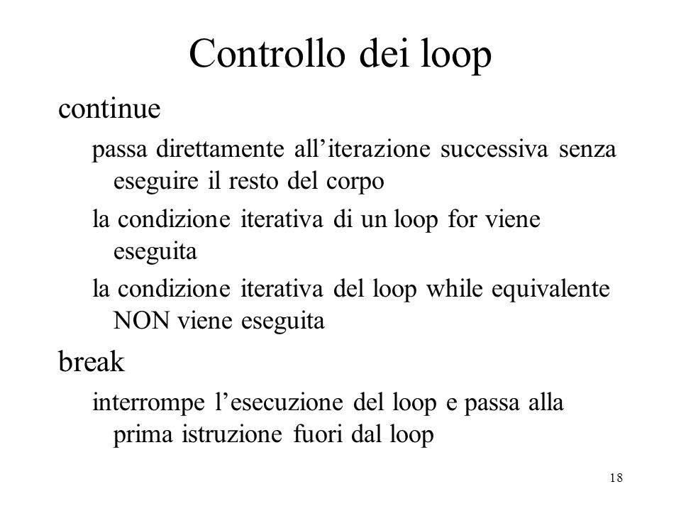Controllo dei loop continue break