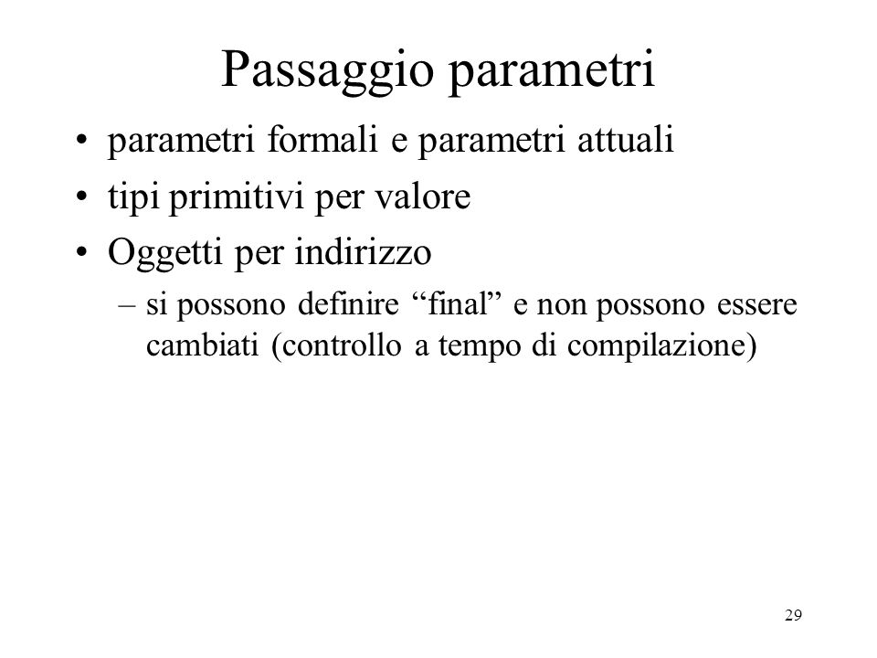 Passaggio parametri parametri formali e parametri attuali