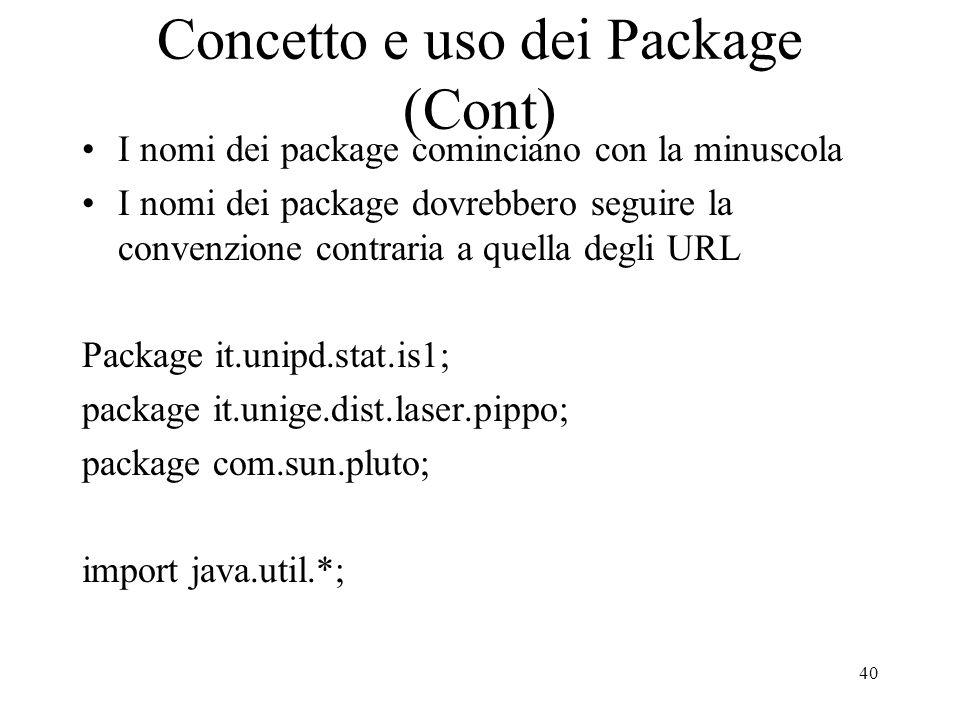 Concetto e uso dei Package (Cont)