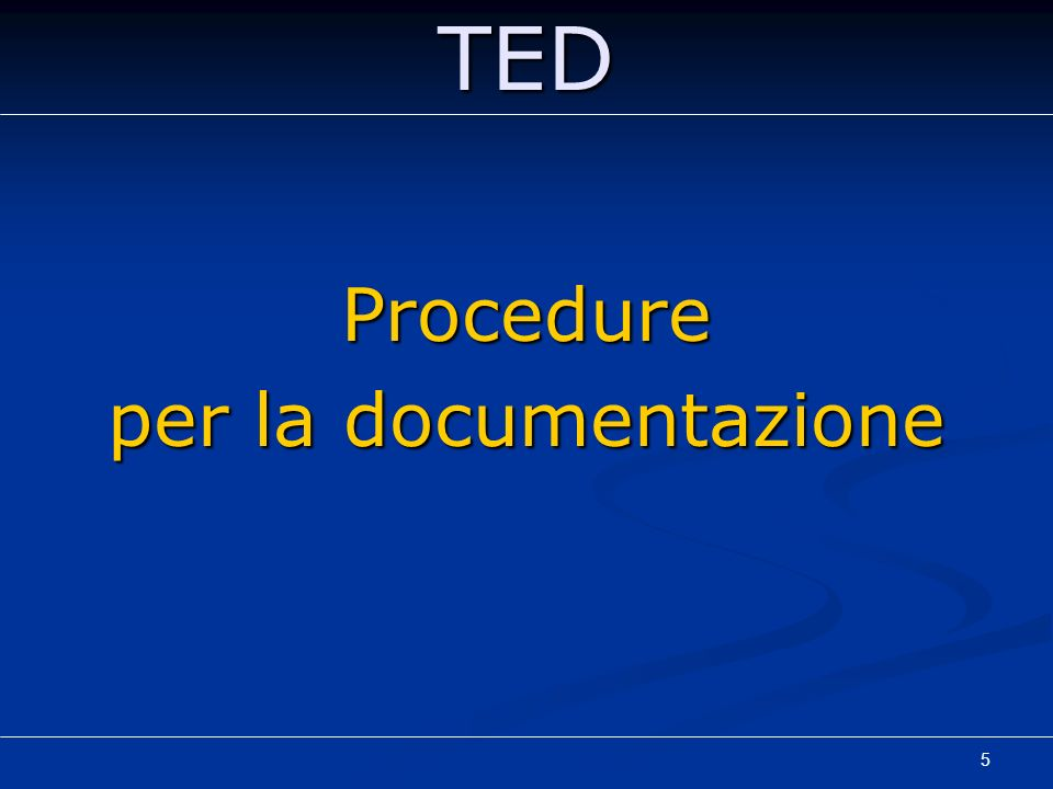 Procedure per la documentazione