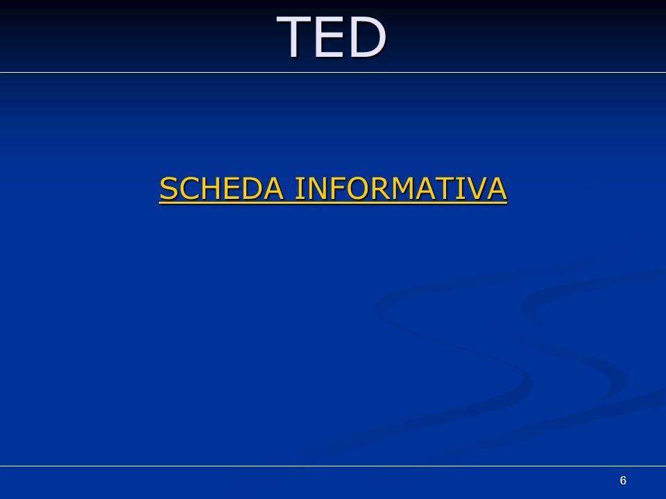 TED SCHEDA INFORMATIVA