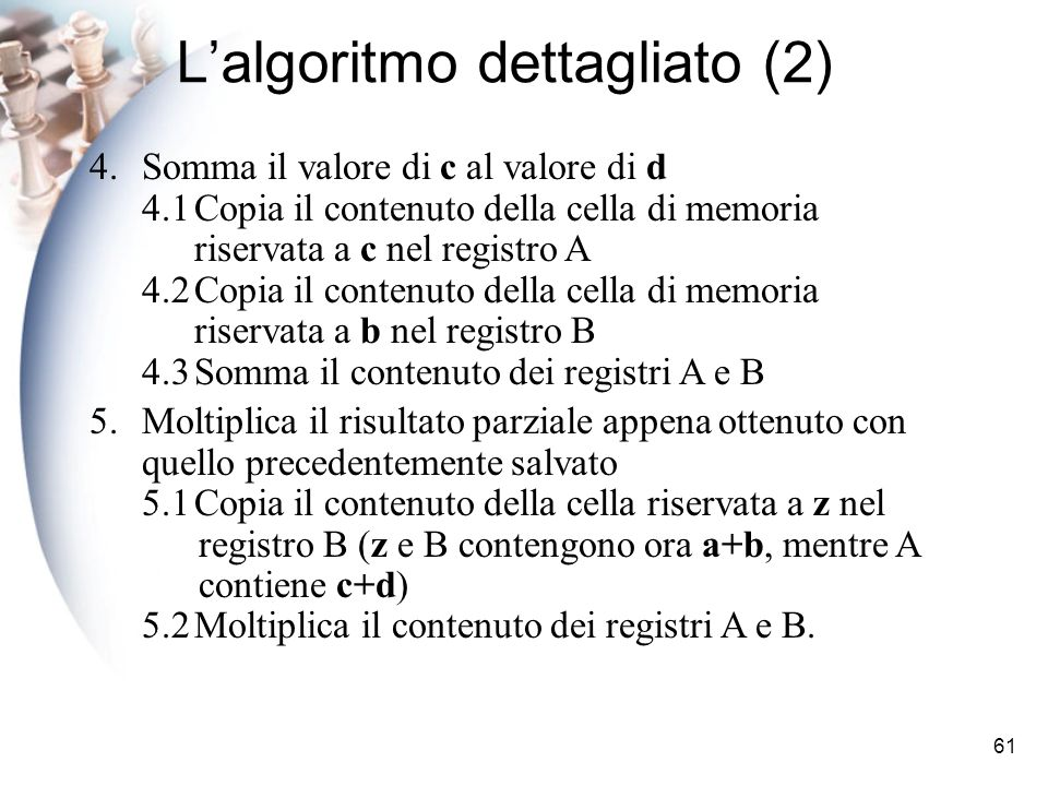 L'algoritmo dettagliato (2)