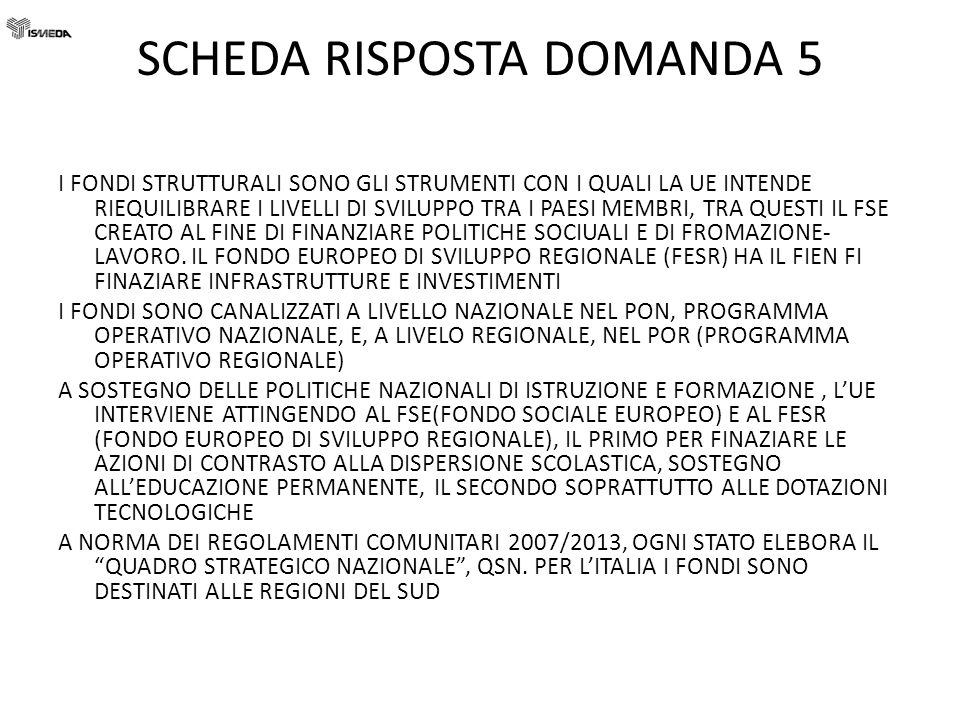 SCHEDA RISPOSTA DOMANDA 5