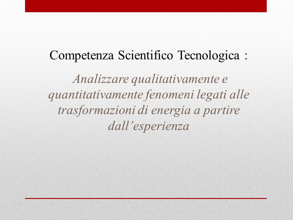 Competenza Scientifico Tecnologica :