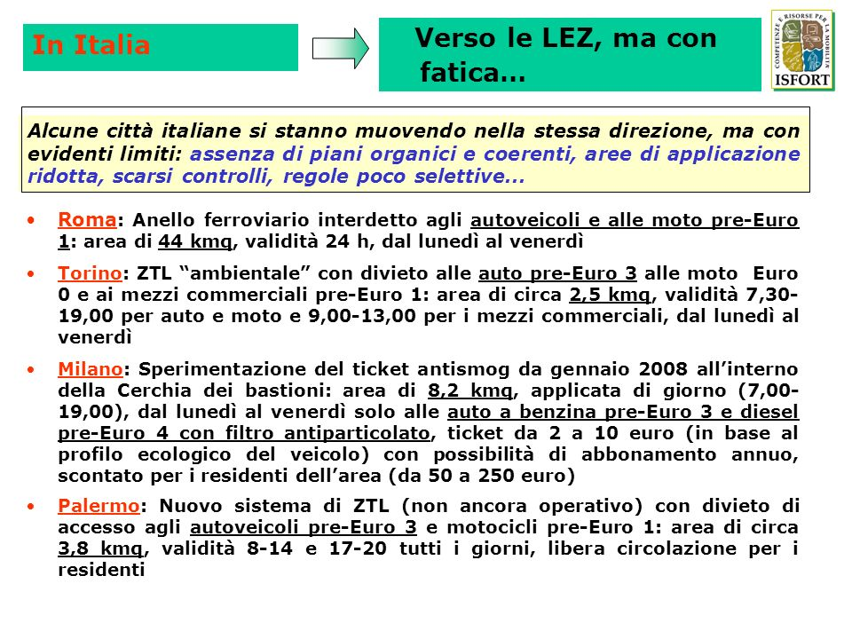 Verso le LEZ, ma con fatica… In Italia