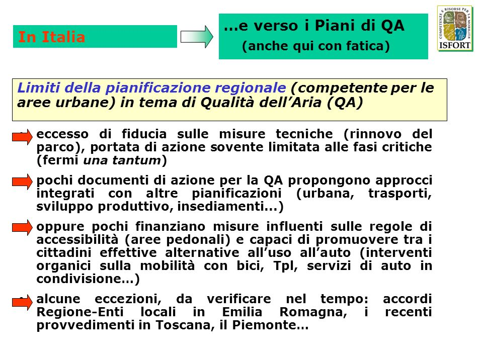 …e verso i Piani di QA (anche qui con fatica) In Italia