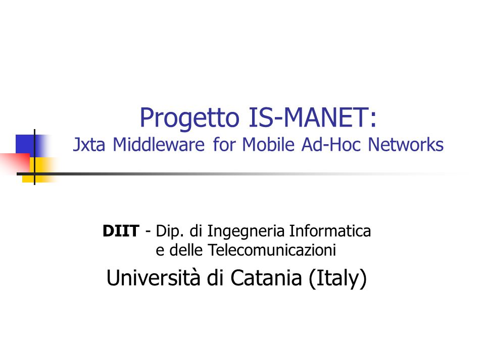 Progetto IS-MANET: Jxta Middleware for Mobile Ad-Hoc Networks