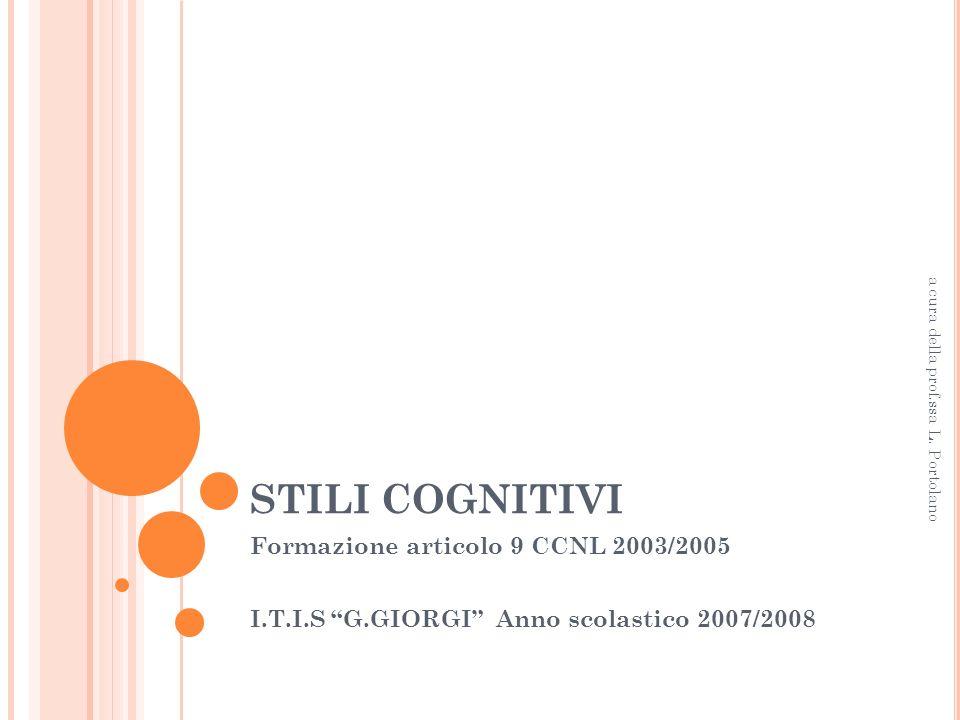 STILI COGNITIVI Formazione articolo 9 CCNL 2003/2005