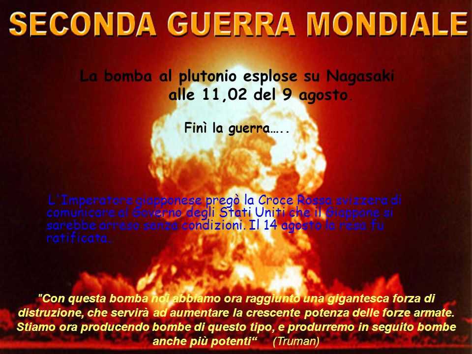La bomba al plutonio esplose su Nagasaki