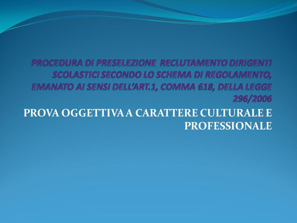 PROVA OGGETTIVA A CARATTERE CULTURALE E PROFESSIONALE
