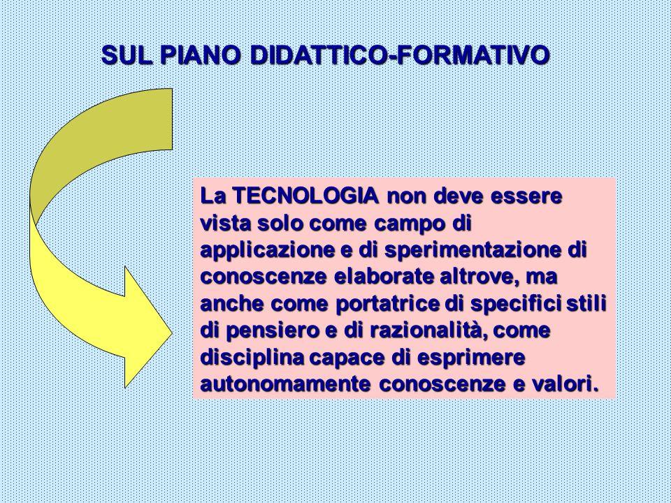 SUL PIANO DIDATTICO-FORMATIVO