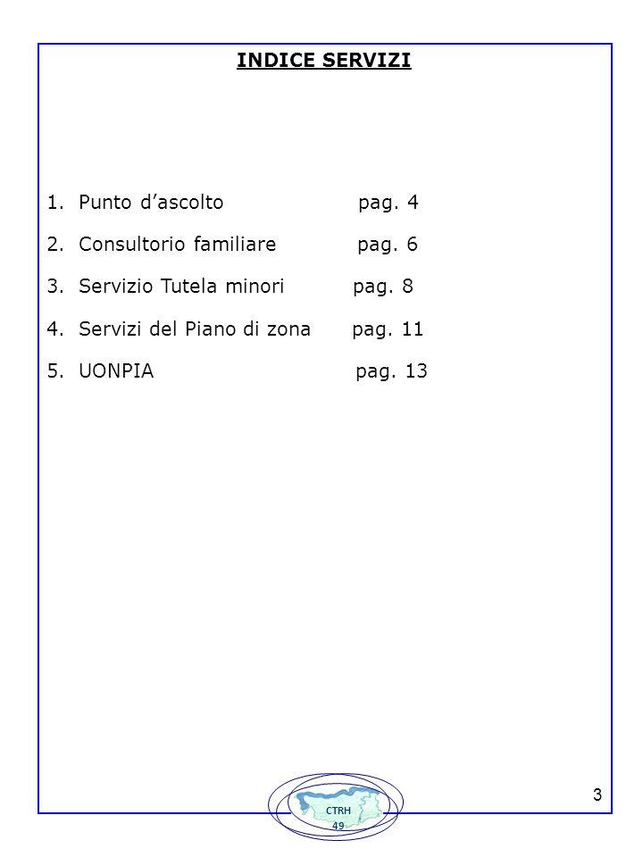 Consultorio familiare pag. 6 Servizio Tutela minori pag. 8