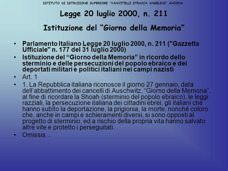 Legge 20 luglio 2000, n. 211 Istituzione del Giorno della Memoria