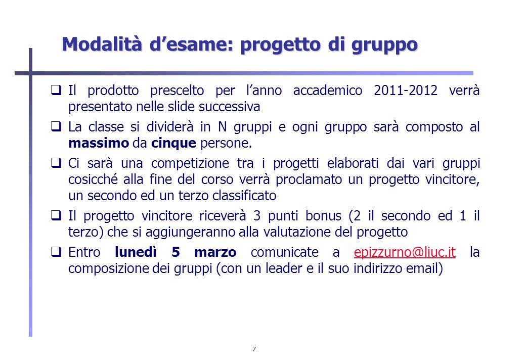 Modalità d'esame: progetto di gruppo