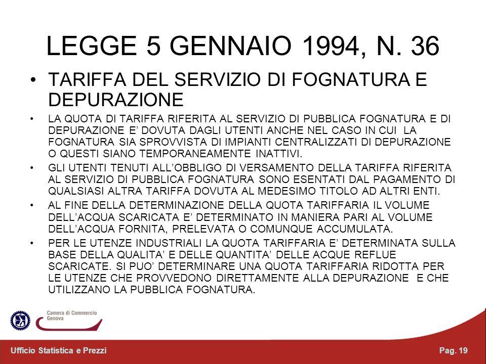LEGGE 5 GENNAIO 1994, N. 36 TARIFFA DEL SERVIZIO DI FOGNATURA E DEPURAZIONE.