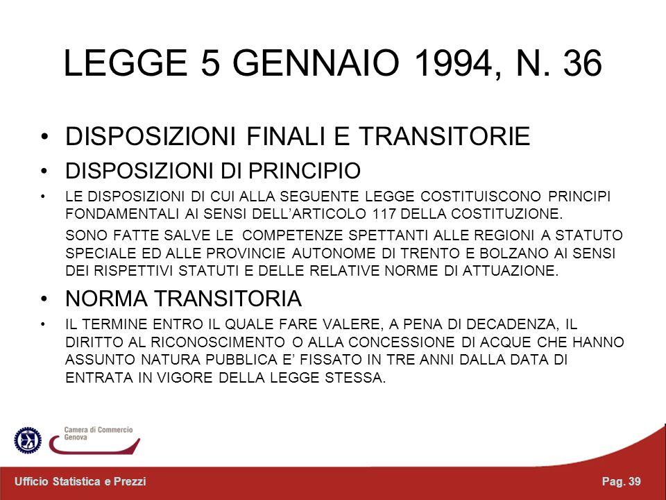 LEGGE 5 GENNAIO 1994, N. 36 DISPOSIZIONI FINALI E TRANSITORIE