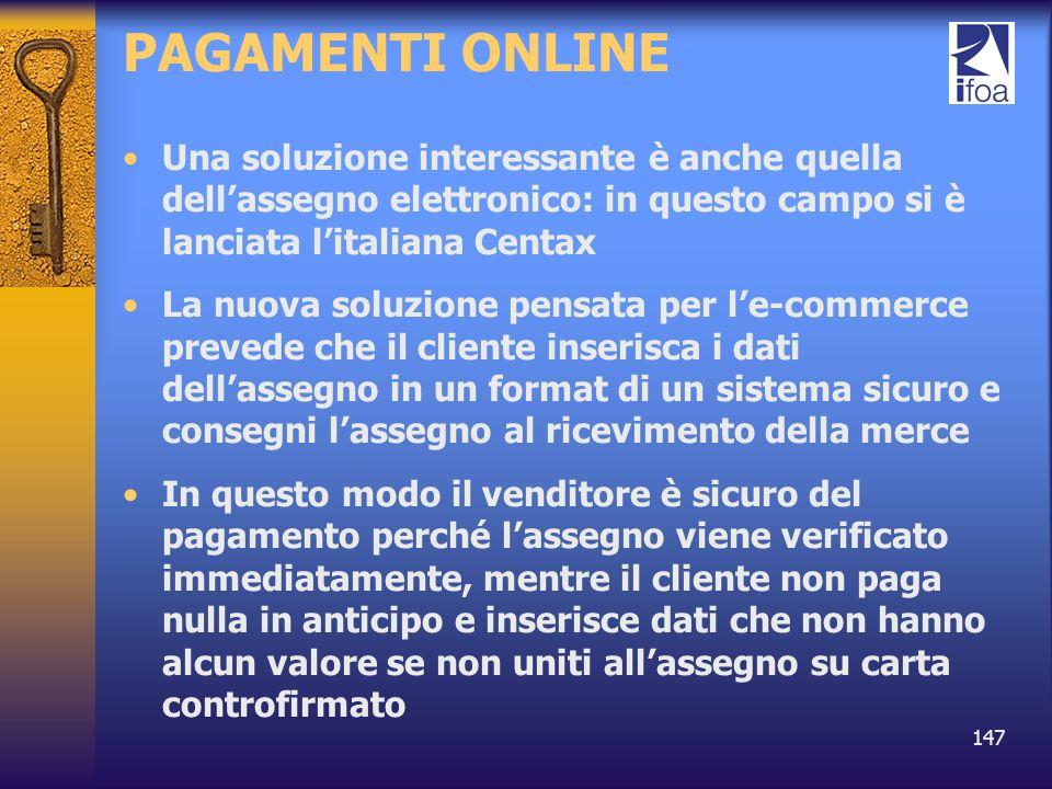 PAGAMENTI ONLINE Una soluzione interessante è anche quella dell'assegno elettronico: in questo campo si è lanciata l'italiana Centax.