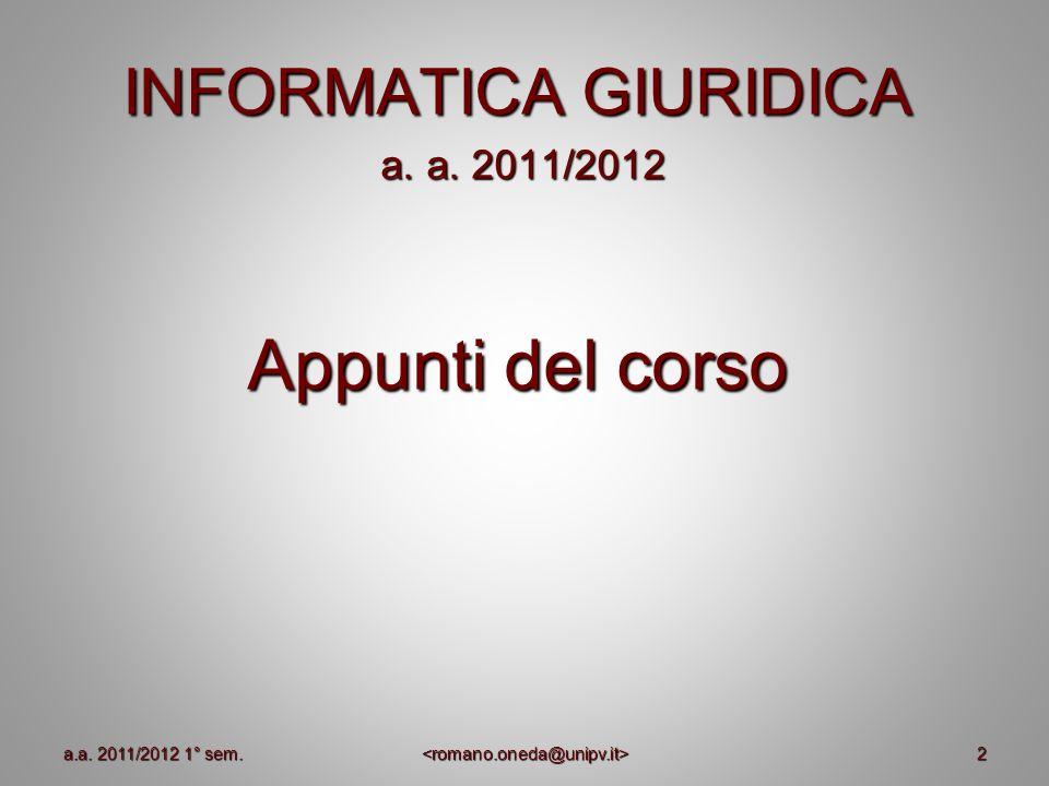 Appunti del corso INFORMATICA GIURIDICA a. a. 2011/2012