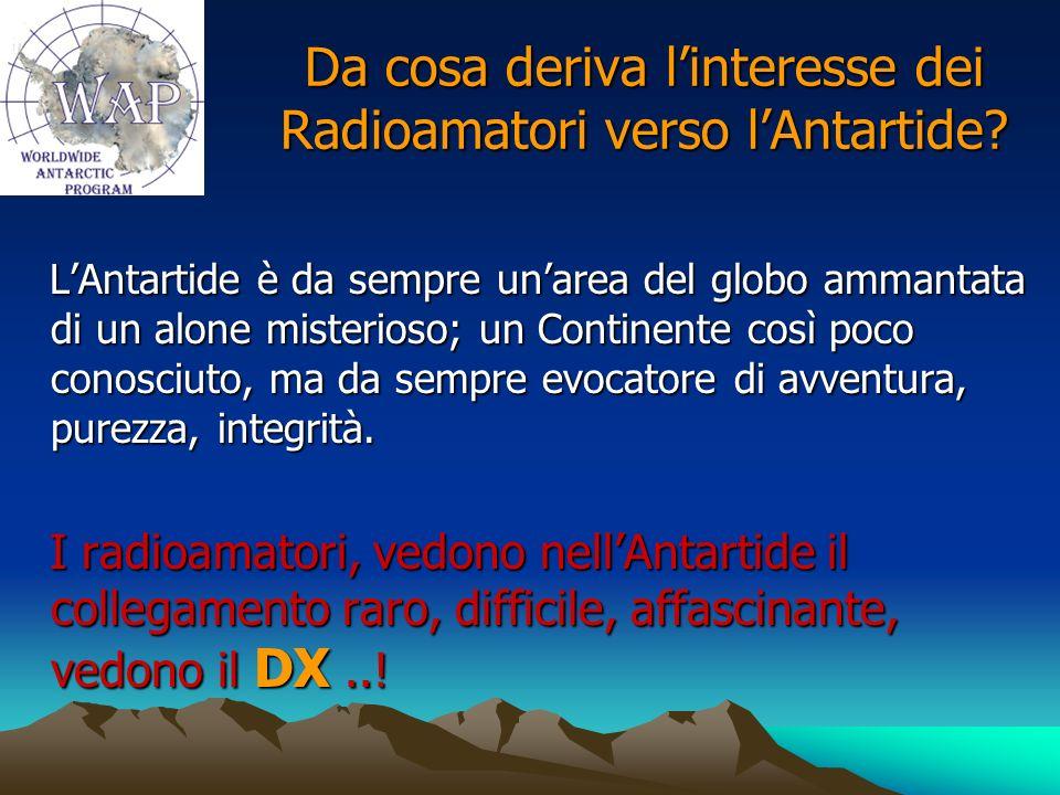 Da cosa deriva l'interesse dei Radioamatori verso l'Antartide
