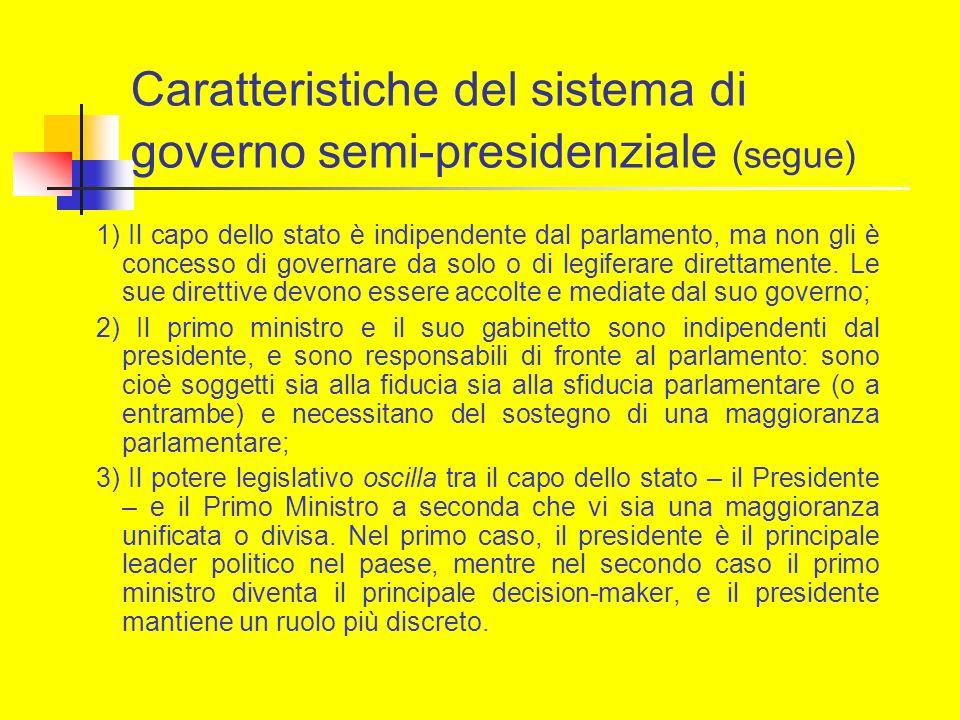 Caratteristiche del sistema di governo semi-presidenziale (segue)