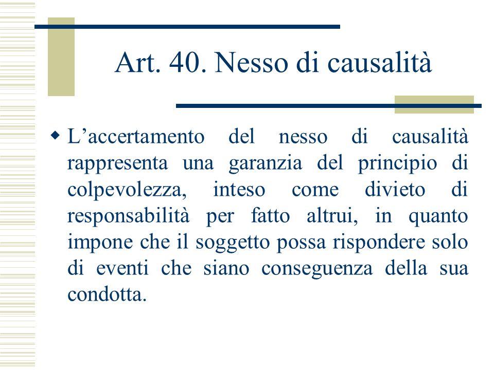 Art. 40. Nesso di causalità