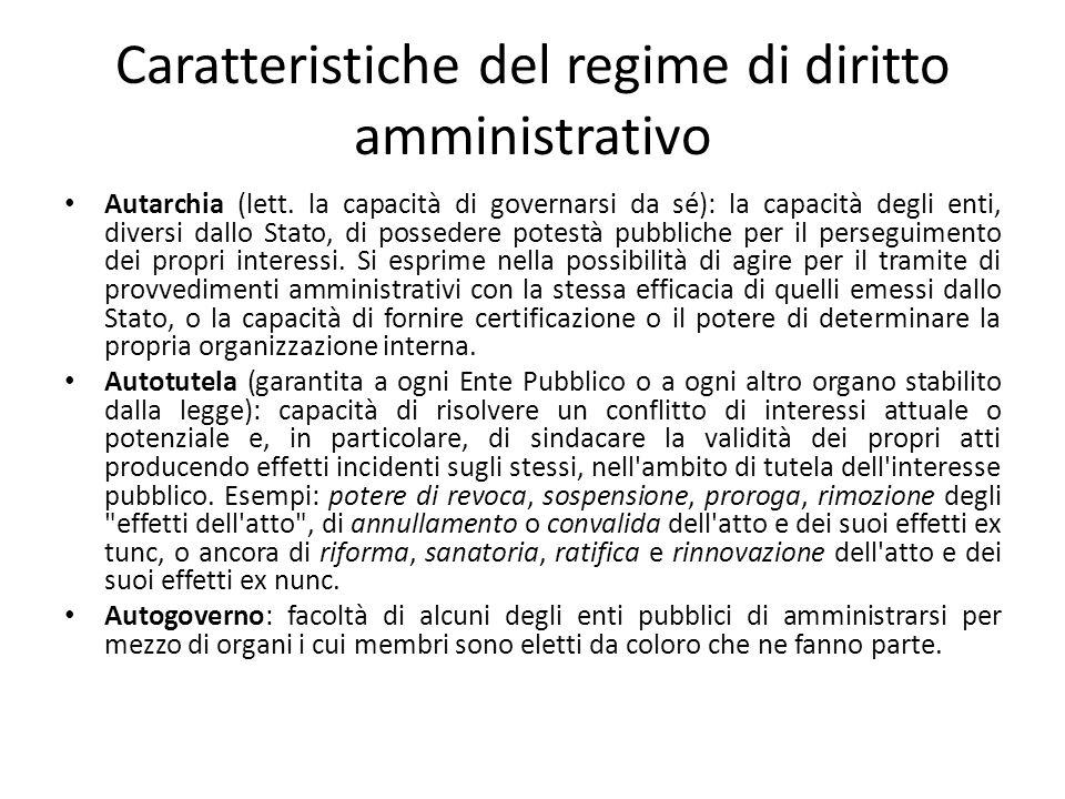 Caratteristiche del regime di diritto amministrativo
