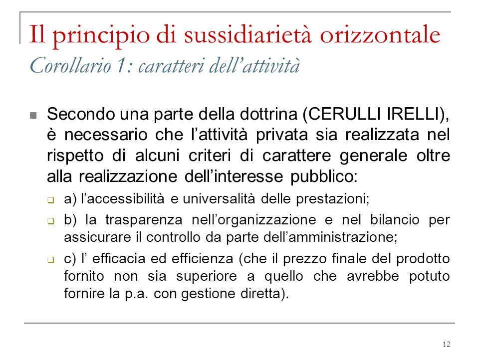 Il principio di sussidiarietà orizzontale Corollario 1: caratteri dell'attività