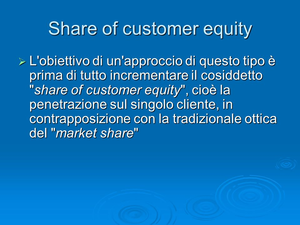 Share of customer equity