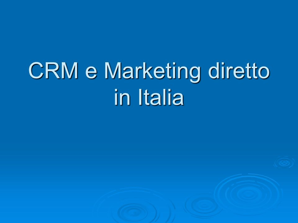 CRM e Marketing diretto in Italia